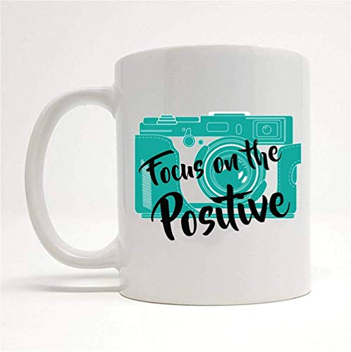JOJOLASQ Focus On The Positive Camera Mug, Motivational Mug, Photography, Be Positive Gift, Photography Gift, Camera Lover Present, Motivational Gift, 11oz Ceramic Coffee Mug, Unique Gift