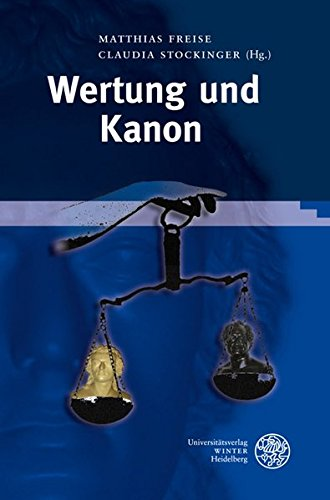 Wertung und Kanon (Neues Forum für Allgemeine und Vergleichende Literaturwissenschaft)