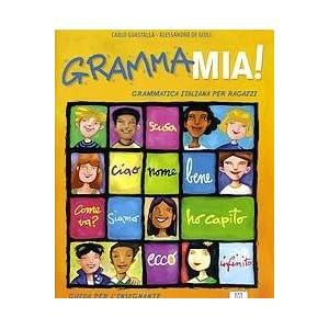 GrammaMia! Guida per l'insegnante