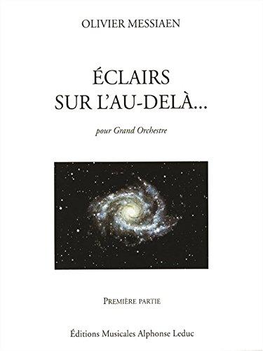 Read Olivier Messiaen: Eclairs Sur L'au-Delà Vol 1 (Orchestra