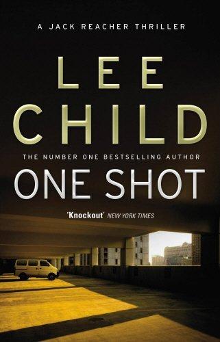 One Shot: (Jack Reacher 9) by Lee Child (2011-01-06)