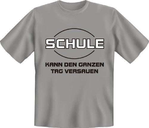 Funshirt + Urkunde - Motiv Schule kann den ganzen Tag versauen! cool witzig lustiges Fun T-Shirt Grau