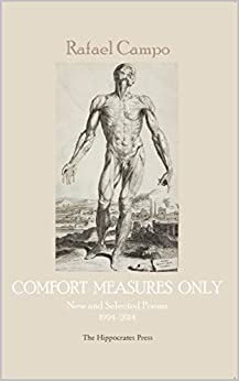 COMFORT MEASURES ONLY: New and Selected Poems 1994–2014 by [Campo, Rafael]
