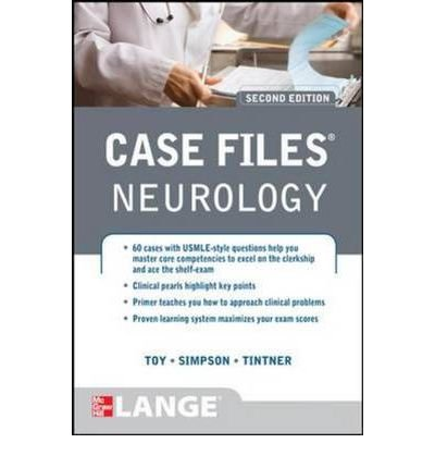 [(Case Files Neurology)] [ By (author) Eugene C. Toy, By (author) Ericka P. Simpson, By (author) Ron Tintner ] [October, 2012]