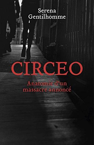 Circeo: Anatomie d'un massacre annoncé