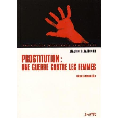 Prostitution : Une guerre contre les femmes