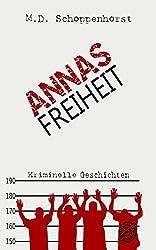 Annas Freiheit