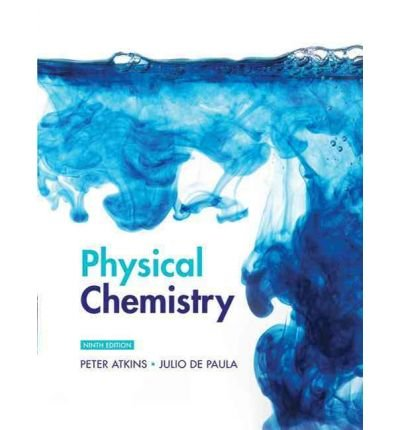 [Physical Chemistry[ PHYSICAL CHEMISTRY ] By Atkins, Peter ( Author )Dec-18-2009 Hardcover