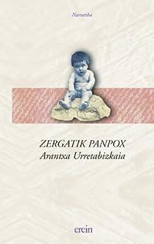 Zergatik panpox de [Bejarano, Arantxa Urretabizkaia]