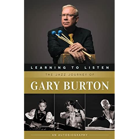 Learning To Listen: The Jazz Journey Of