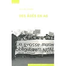Des Ages en Ag. Sociologie des Organisations de Defense des Retraites