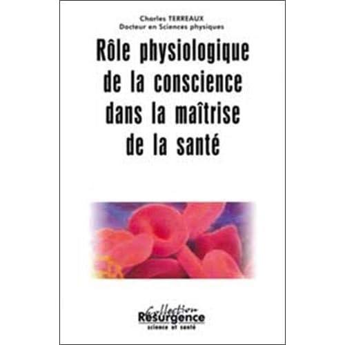 Rôle physiologique de la conscience dans la maîtrise de la santé