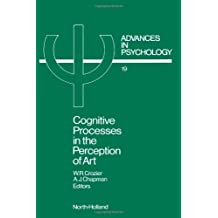 Cognitive Processes in the Perception of Art: 19 (Advances in Psychology)