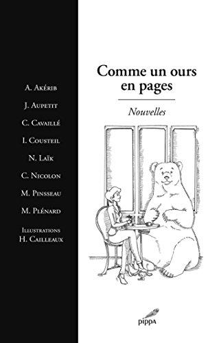 Comme un ours en pages : Nouvelles