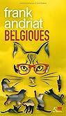 Belgiques  par Andriat