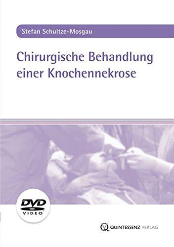 Chirurgische Behandlung einer Knochennekrose, 1 DVD