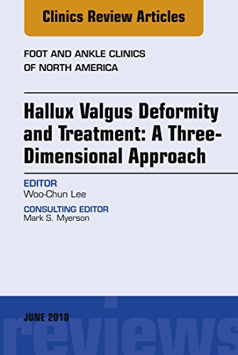 Hallux valgus deformity and treatment: A three dimensional approach, An issue of Foot and Ankle Clinics of North America, E-Book (The Clinics: Orthopedics)