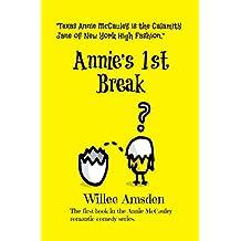Annie's 1st Break (The Annie McCauley Romantic Comedy Mysteries)
