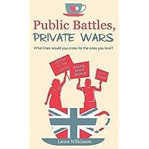Public Batlles, Private Wars