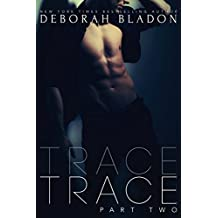 TRACE - Part Two (The TRACE Series Book 2) (English Edition)