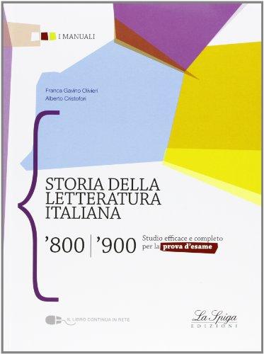 Storia della letteratura italiana '800-'900. Per le Scuole superiori. Con espansione online