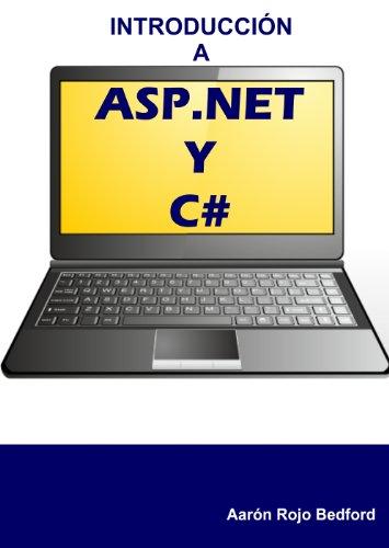 Introducción a ASP.NET y C# por Aarón Rojo Bedford