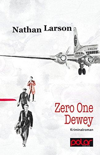 Zero One Dewey: Kriminalroman