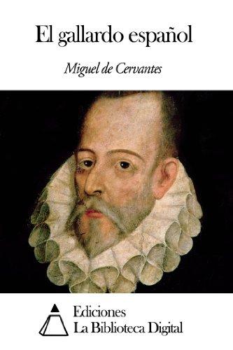 El gallardo español por Miguel de Cervantes