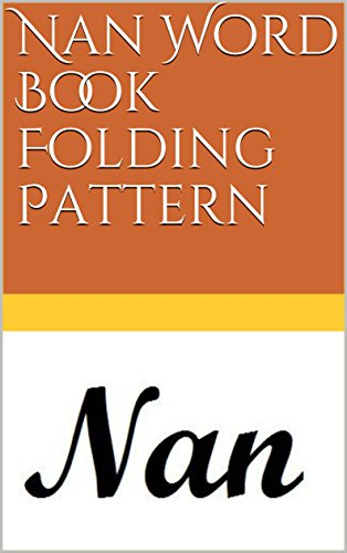 Nan Word Book Folding Pattern (English Edition) eBook: North Star ...