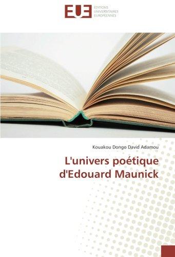 L'univers poétique d'Edouard Maunick