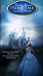 Cinderella: Faerie Tale Collection by Jenni James (2013-04-17)