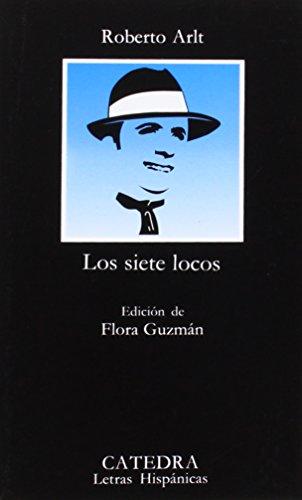 Los siete locos (Letras Hispánicas)