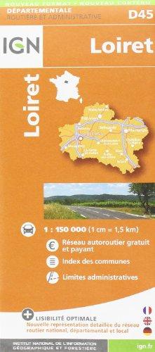 Loiret dép 45 (Departement Maps) par Institut Géographique National