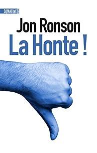 La Honte ! par Jon Ronson