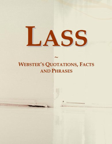 Lass: Webster's Quotations, Facts and Phrases