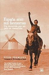 España ante sus fantasmas : un recorrido por un país en transición