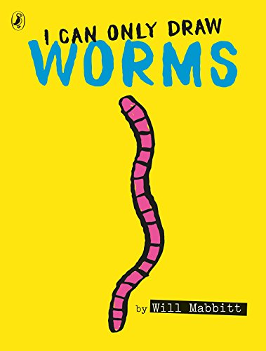 I Can Only Draw Worms por Will Mabbitt