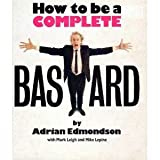 ISBN: 086369182X - How to be a Complete Bastard
