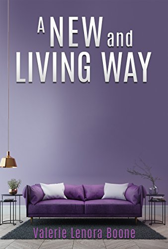 A NEW And Living Way Volume - 3: The Place God Has Prepared (English Edition)