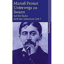 Suhrkamp-Taschenbuch, Band 1: Unterwegs zu Swann.  Auf der Suche nach der verlorenen Zeit