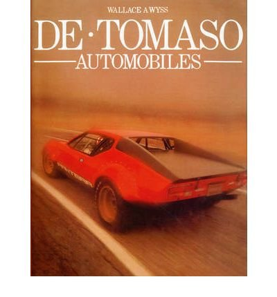 de-tomaso-automobiles-by-author-a-wyss-wallace-december-1999