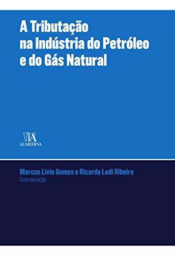 a-tributacao-na-industria-do-petroleo-e-gas-natural