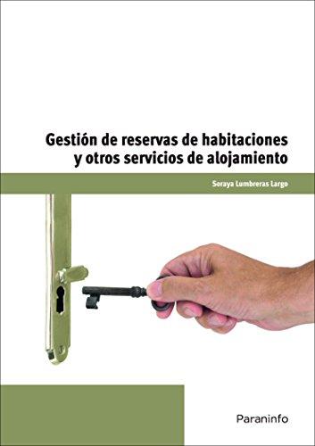 Gestión de reservas de habitaciones y otros servicios de alojamientos (Cp - Certificado Profesionalidad)