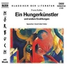 Ein Hungerkünstler CD. . Und andere Erzählungen