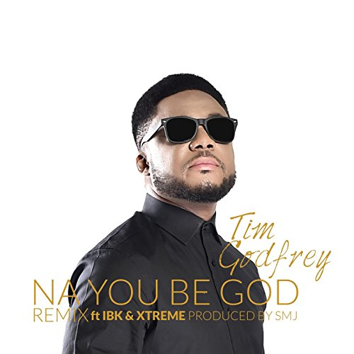 na-you-be-god-remix-feat-ibk-xtreme