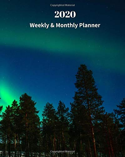 2020 Weekly and Monthly Planner: Aurora Blue Green Forest - Monthly Calendar with U.S./UK/ Canadian/Christian/Jewish/Muslim Holidays- Calendar in ... x 10 in.- Nature Tree Sky Observation Nature