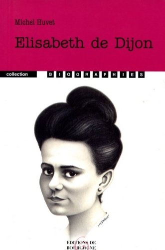Elisabeth de Dijon par Michel Huvet