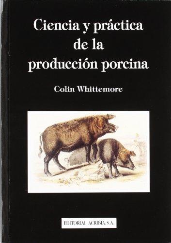 Descargar Libro Ciencia y práctica de la producción porcina de Colin Whittemore