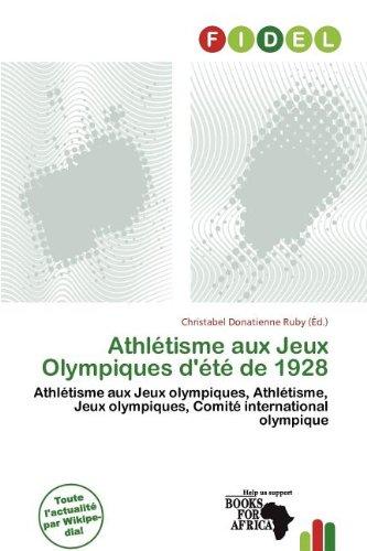Athl Tisme Aux Jeux Olympiques D' T de 1928
