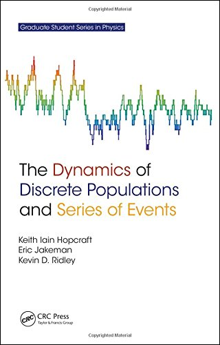 The Dynamics of Discrete Populations and Series of Events (Graduate Student Series in Physics)